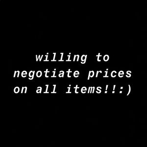 Other - Willing to negotiate all prices!!